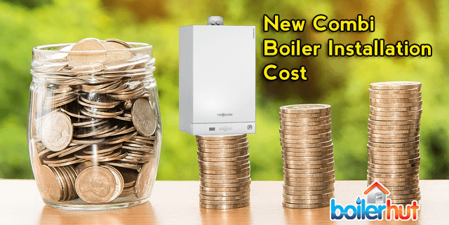 new combi boiler installation cost