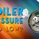 boiler pressure too low?