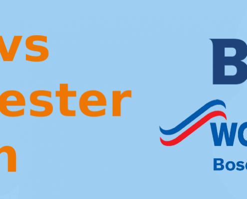 Baxi vs Worcester Bosch