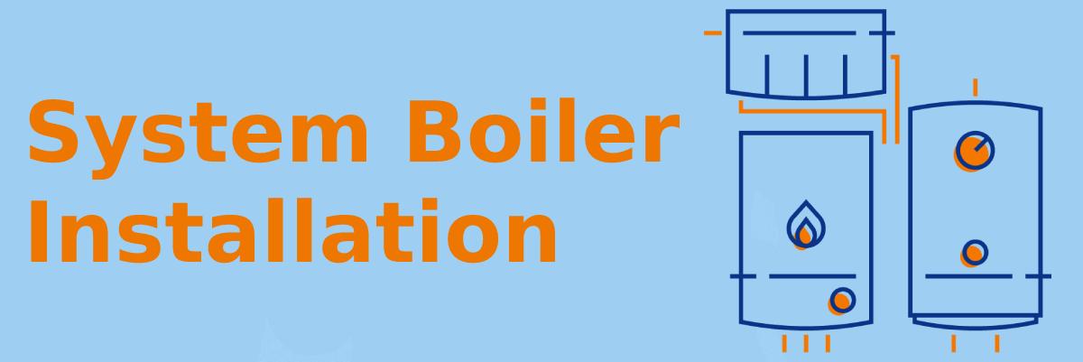 System Boiler Installation