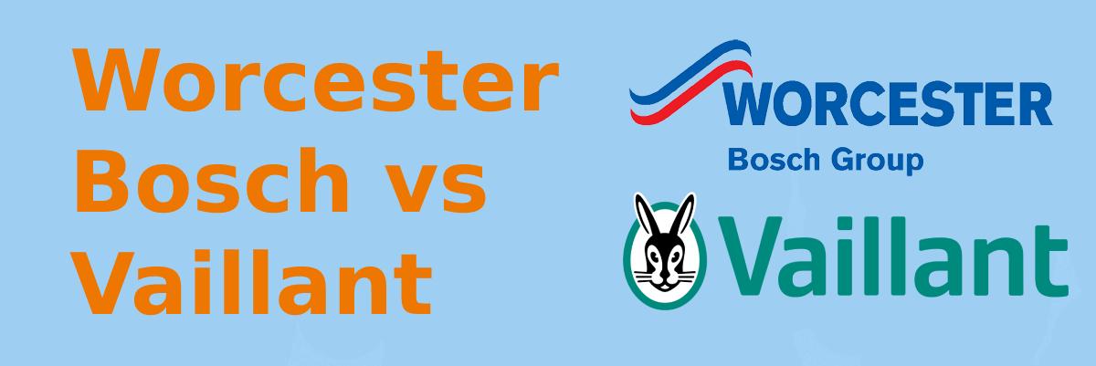 Worcester Bosch vs Vaillant